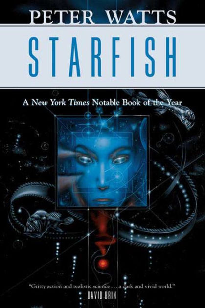 9781466881150 p0 v1 s1200x630 Starfish (Peter Watts)