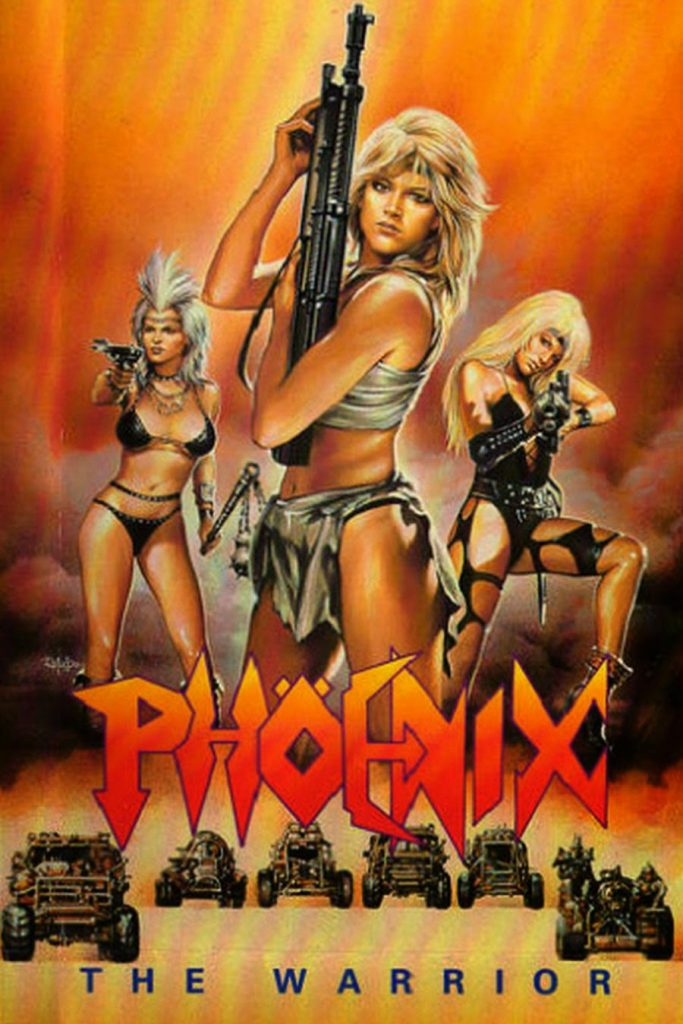 She Wolves of the Wasteland 683x1024 Phoenix: The Warrior (aka She Wolves of the Wasteland)
