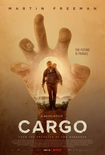 Cargo Movie Netflix Cast Plot Wiki Cargo