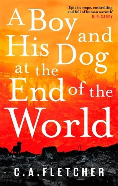 9780356510934.jpg@ A Boy and His Dog at the End of the World